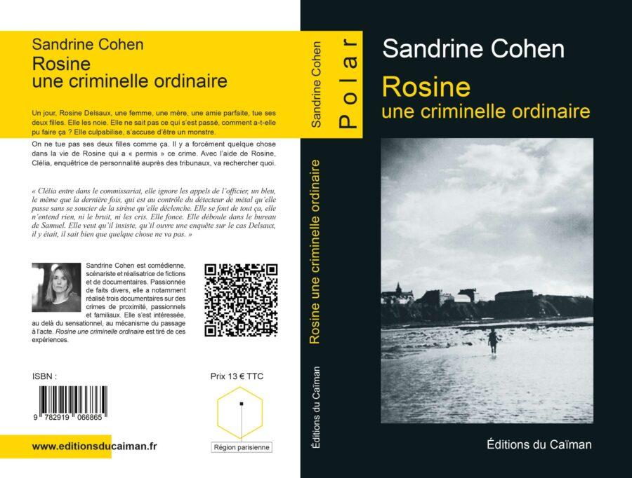 """Couverture et 4ème de couverture du roman """"Rosine, une criminel ordinaire"""" de Sandrine Cohen"""